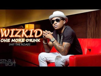 wizkid-one-more-drink-hit-the-ro