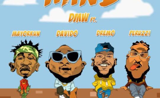 DMW-ft-Davido-Mayorkun-Dremo-Peruzzi-–-Mind-Art