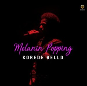 Korede-Bello-Melanin-Popping1