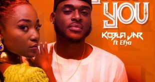 Kobla Jnr ft. Efya – Only You (Prod. by Rony TurnMeUp)