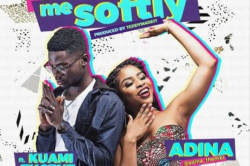 Adina Ft. Kuami Eugene – Killing Me Softly (Prod By TeddyMadeIt)