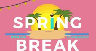 Khalia ft. Stonebwoy – Spring Break