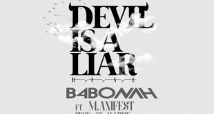 B4Bonah ft. Manifest – Devil Is A Liar (Remix) (Prod. by Webbie)