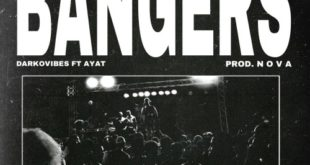 Darkovibes ft. AYAT – Bangers (Prod. by Nova)
