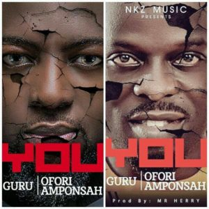 Guru – You ft. Ofori Amponsah (Prod. by Mr Herry)