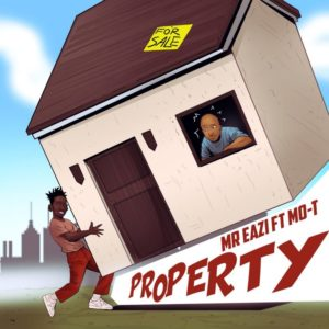Mr Eazi ft. Mo-T – Property Lyrics