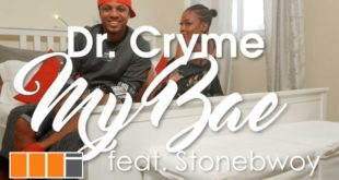 D Cryme – My Bae Ft StoneBwoy (Official Video)