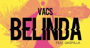 Vacs – Belinda ft Gasmilla (Prod. by JumpOff)