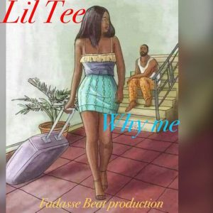 LiL Tee - Why Me (Prod. by Fadasse Beat)