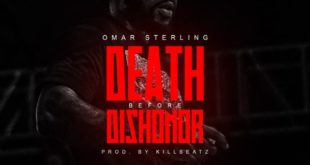 Omar Sterling – Death Before Dishonor_vibehubs