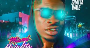 Shatta Wale – Miami Heights
